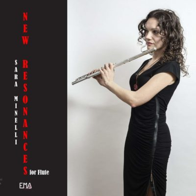 "Sara Minelli's ""New Resonances for Flute"" Reviews"